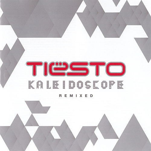Kaleidoscope Remixed von Tiësto