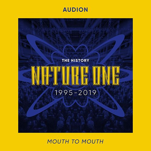 Mouth to Mouth von Audion