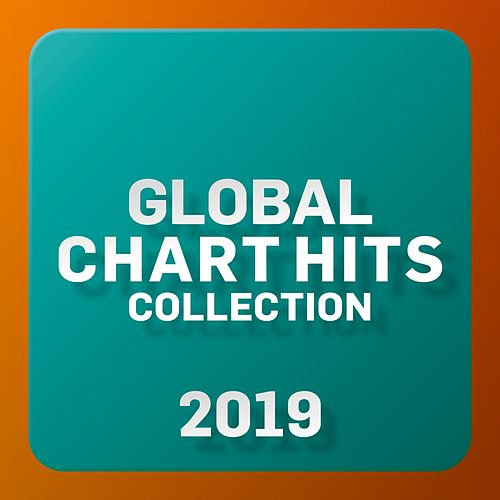 Global Chart Hits Collection 2019 de Various Artists