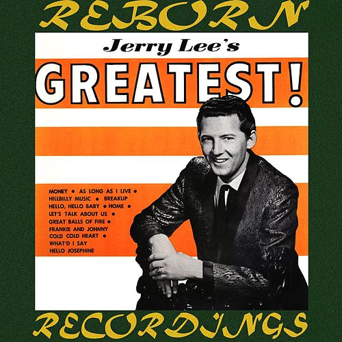 Jerry Lee's Greatest (HD Remastered) by Jerry Lee Lewis