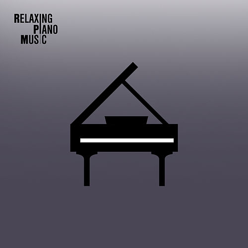 RPM (Relaxing Piano Music) von RPM (Relaxing Piano Music)