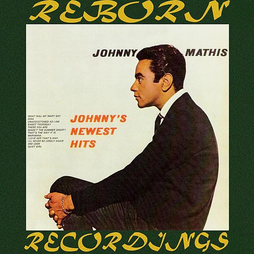 Johnny's Newest Hits (HD Remastered) de Johnny Mathis