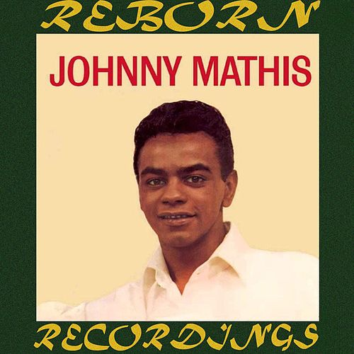 Johnny Mathis, The First Album (HD Remastered) de Johnny Mathis