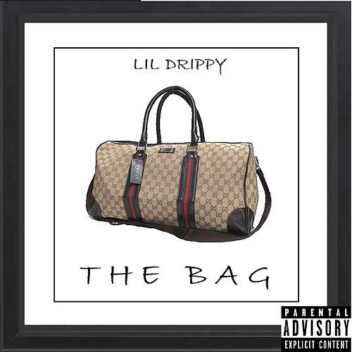 The Bag by Lil Drippy