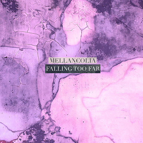 Falling to Far by Mellancolia