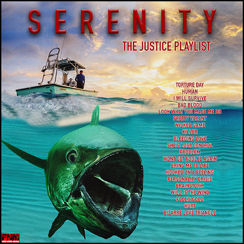 Serenity - The Justice Playlist by Various Artists