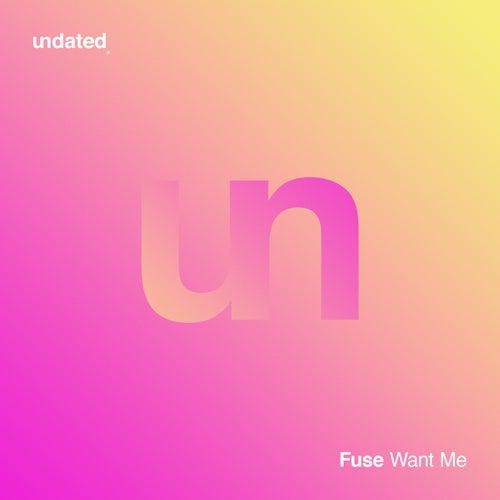 Want Me de F.U.S.E.