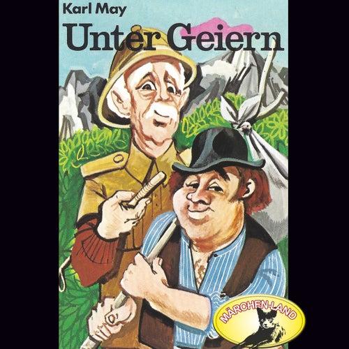 Unter Geiern (Hörspiel Edition) von Karl May