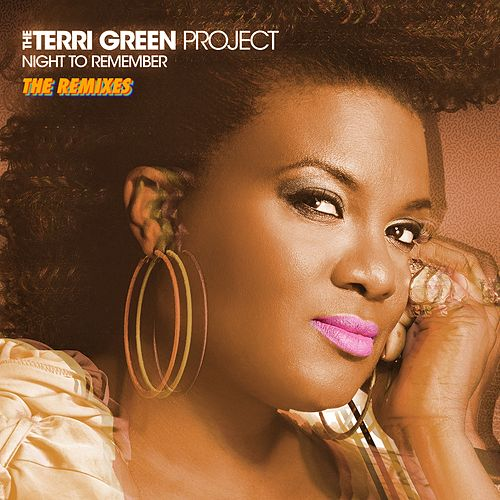 Night to Remember (The Remixes) von The Terri Green Project