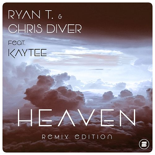 Heaven (Remix Edition) de Ryan T