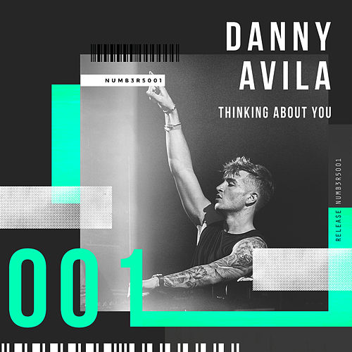 Thinking About You by Danny Avila