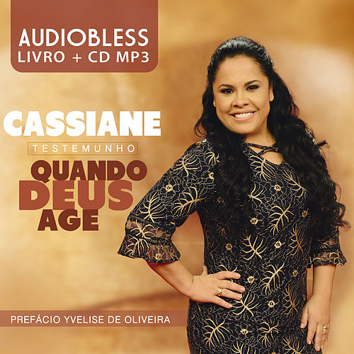 Quando Deus Age by Cassiane