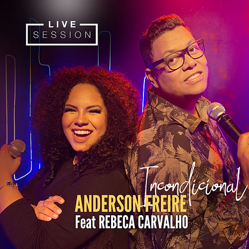 Incondicional (Live Session) de Rebeca Carvalho