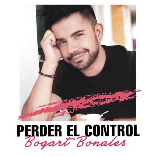 Perder El Control de Bogart Bonales