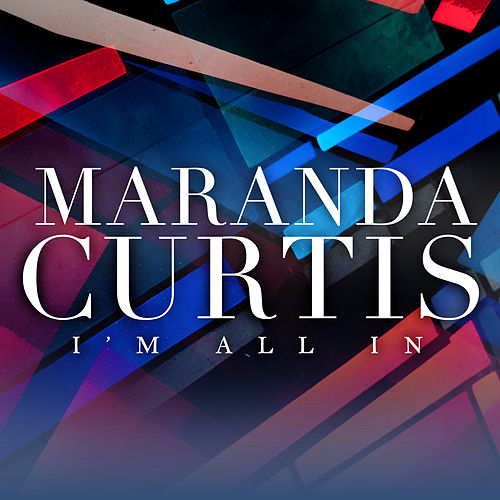 I'm All In by Maranda Curtis Willis
