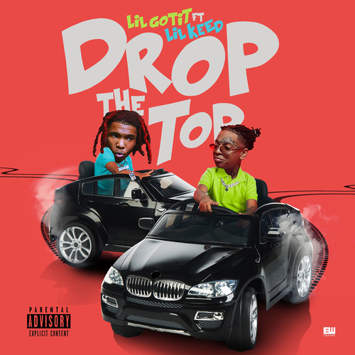 Drop the Top (feat. Lil Keed) von Lil Gotit