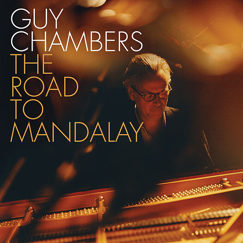 The Road to Mandalay von Guy Chambers