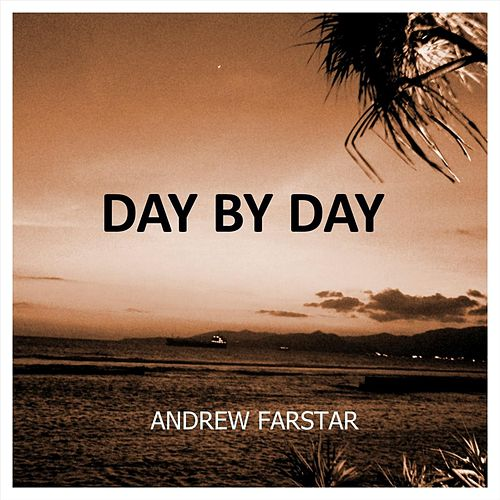 Day by Day von Andrew Farstar