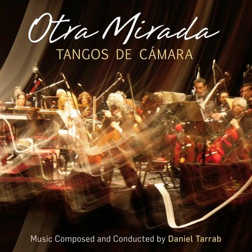 Otra Mirada - Tangos De Camara de Daniel Tarrab