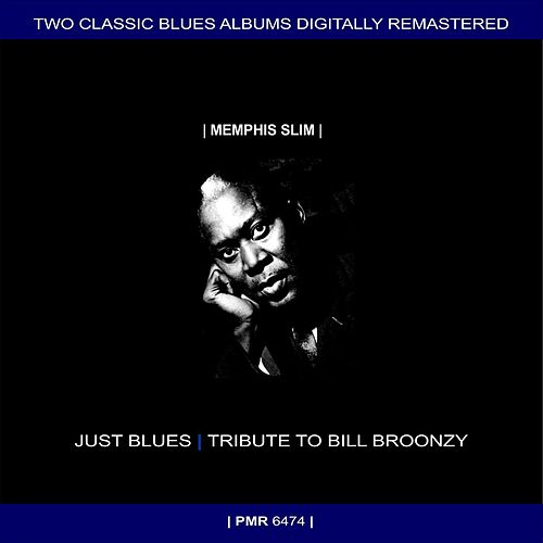 Two Originals: Just Blues & Tribute To Big Bill Broonzy de Memphis Slim