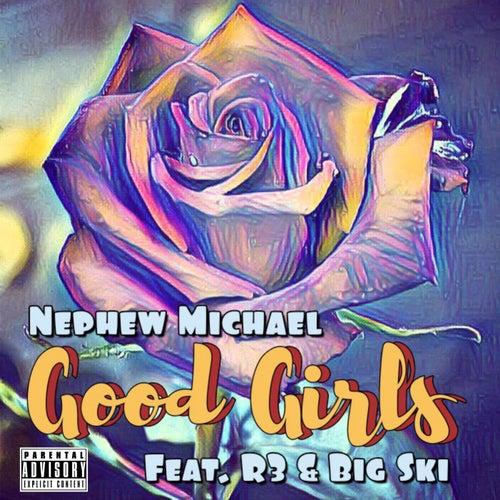 Good Girls de Nephew Michael