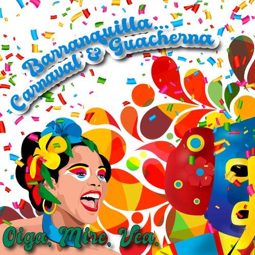 Barranquilla: Carnaval & Guacherna de Various Artists
