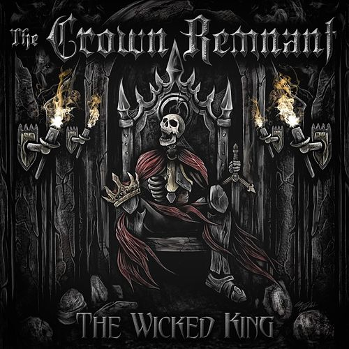The Wicked King by The Crown Remnant