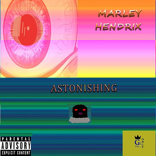 Astonishing by Marley Hendrix