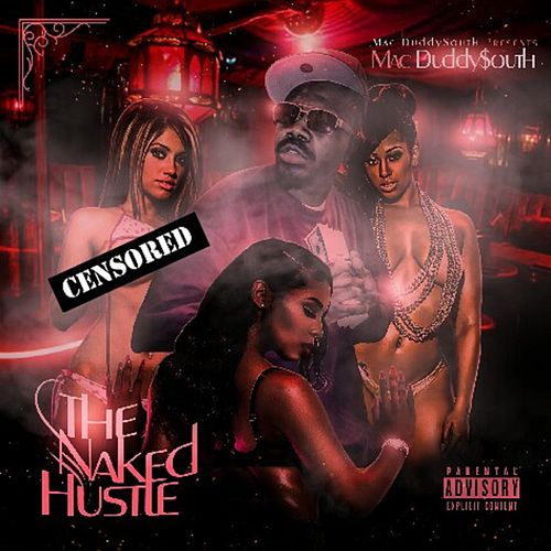 The Naked Hustle by Mac Duddy$outh