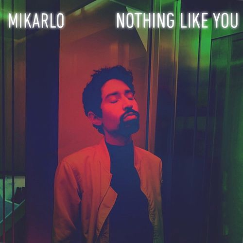 Nothing Like You by Mikarlo
