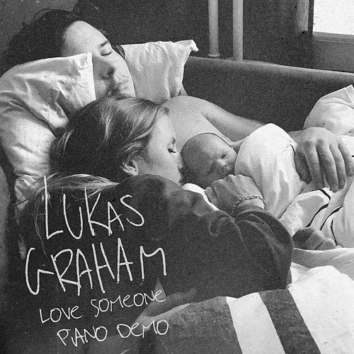 Love Someone (Piano Demo) fra Lukas Graham