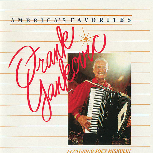America's Favorites by Frank Yankovic