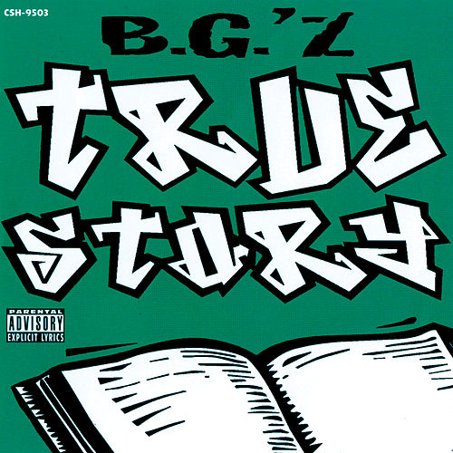 True Story by B.G.