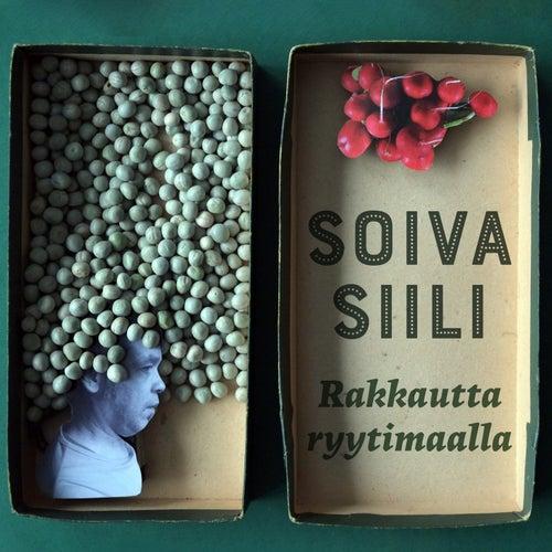 Rakkautta ryytimaalla by Soiva Siili
