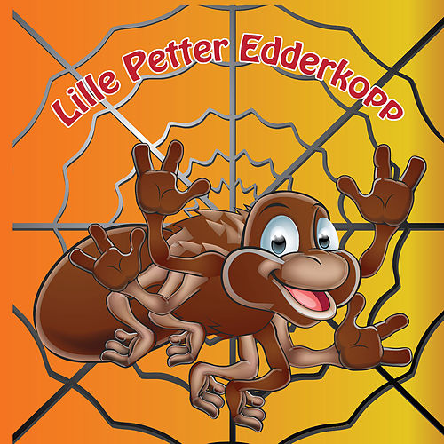 Lille Petter Edderkopp von Storm Barnesanger