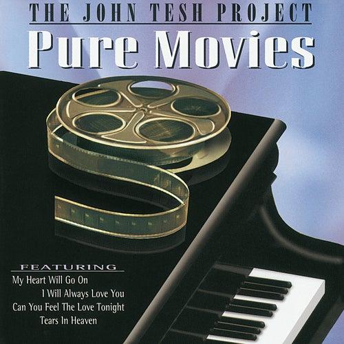 The John Tesh Project - Pure Movies de John Tesh
