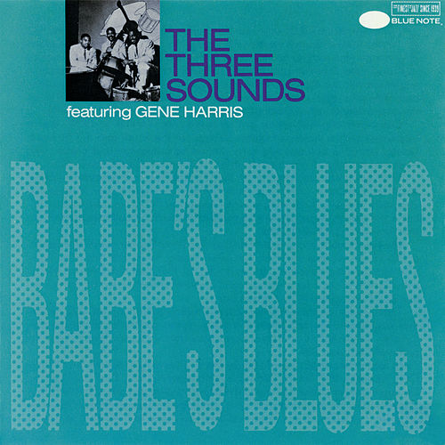 Babe's Blues by The Three Sounds