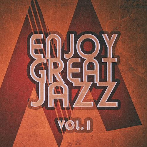 Enjoy Great Jazz - Vol.1 de Various Artists