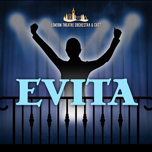 Evita de London Theatre Orchestra