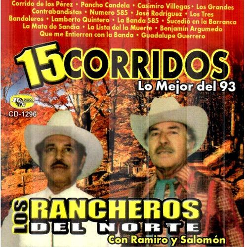 15 Corridos de Los Rancheros Del Norte