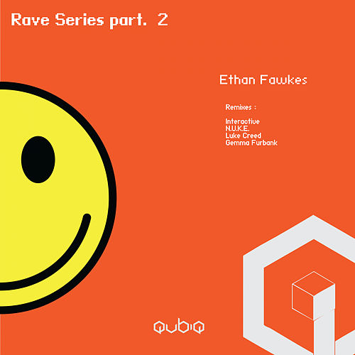 Rave Series, Pt. 2 - Single de Ethan Fawkes