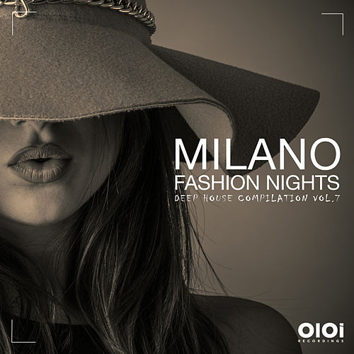 Milano Fashion Night, Vol. 7 - EP by Various Artists