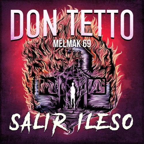 Salir Ileso de Don Tetto