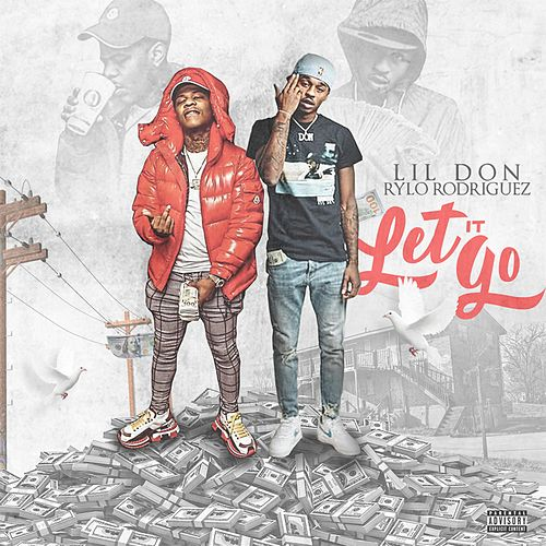 Let It Go von Lil Don