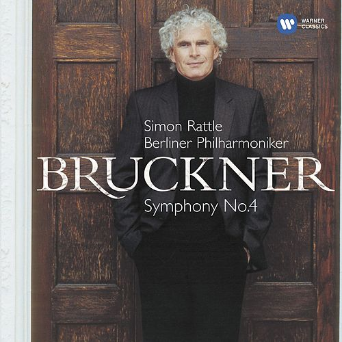 Bruckner: Symphony No. 4, 'Romantic' di Sir Simon Rattle
