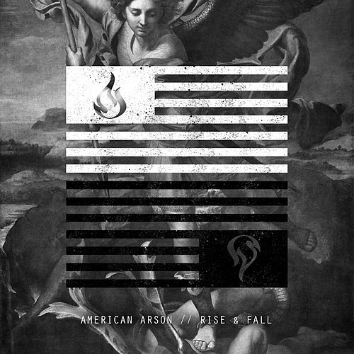 Rise & Fall by American Arson