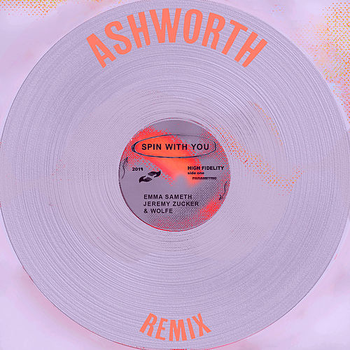 Spin With You (feat. Jeremy Zucker) (Ashworth Remix) von Emma Sameth