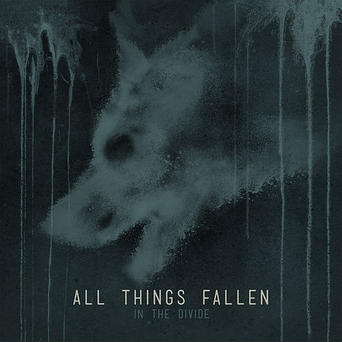 In The Divide by All Things Fallen