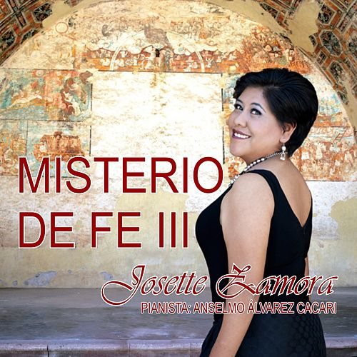 Misterio de Fe III de Josette Zamora