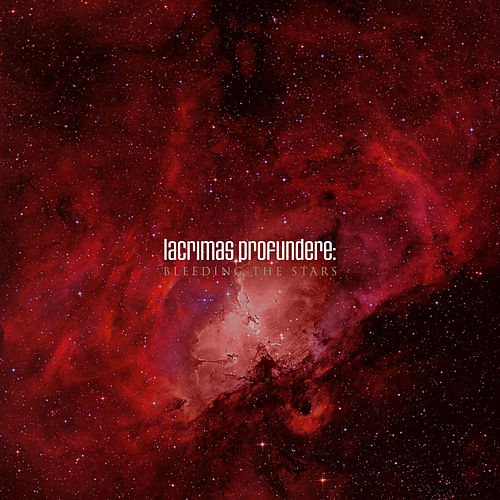 Bleeding the Stars von Lacrimas Profundere